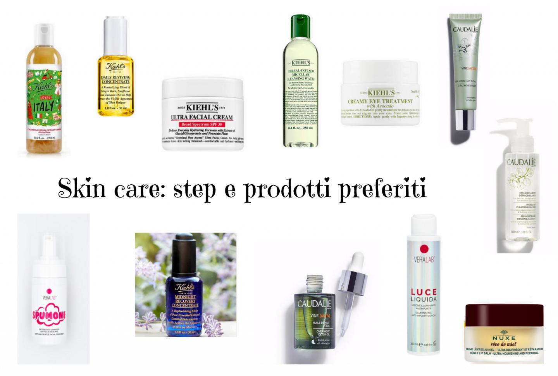 Skincare: gli step e i miei prodotti preferiti per una pelle morbida e bella